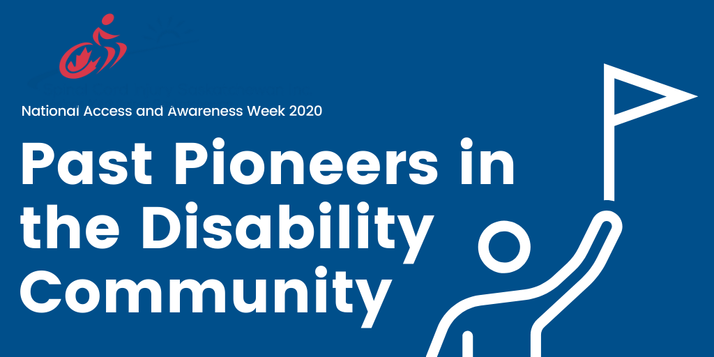 Past Pioneers in the Disability Community